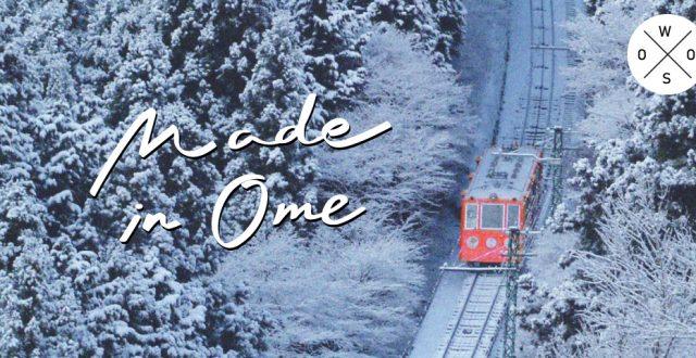 Made in OME Tokyo โตเกียว โอเมะ