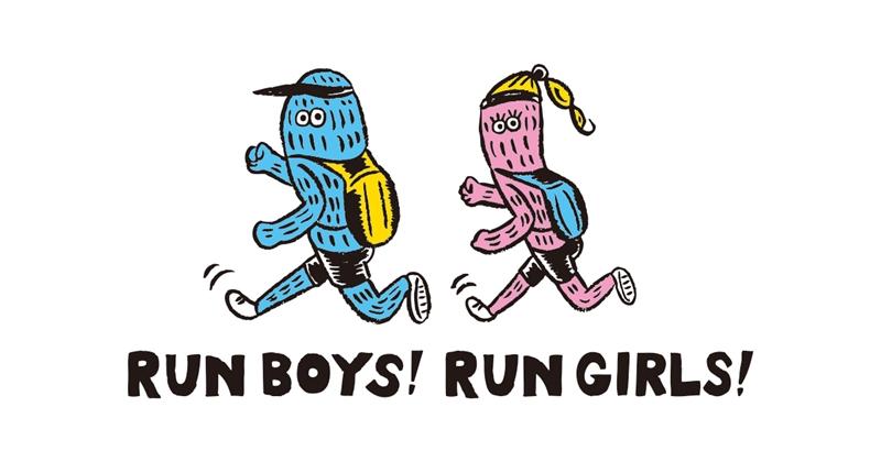RUN BOYS! RUN GIRLS!